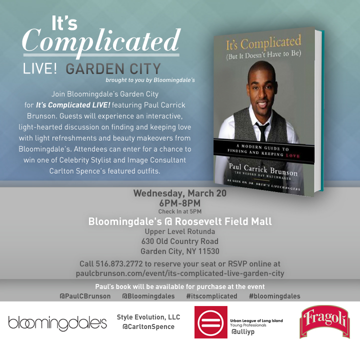 Paul Brunson Bloomingdales, its complicated, its complicated live, oprah, own network, date night, dating tips, dating experts, relationship experts, love town usa